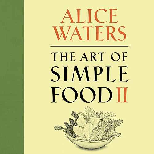 For the Alice Waters devotee