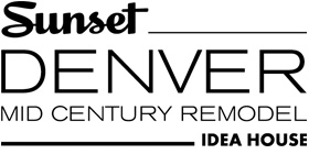Sunset Denver Idea House Mid Century Remodel